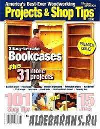 Wood Special Publication - Projects and Shop Tips