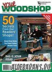 Woodworkers Journal Special Publications Your Woodshop (Summer 2009)